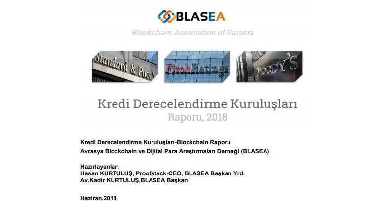 Kredi Derecelendirme Ve Blockchain Raporu Yayınlandı